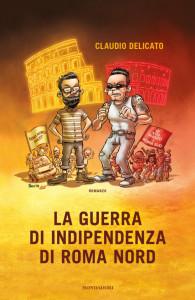 guerra di indipendenza di roma nord