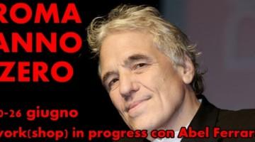 workshop abel ferrara - roma anno zero
